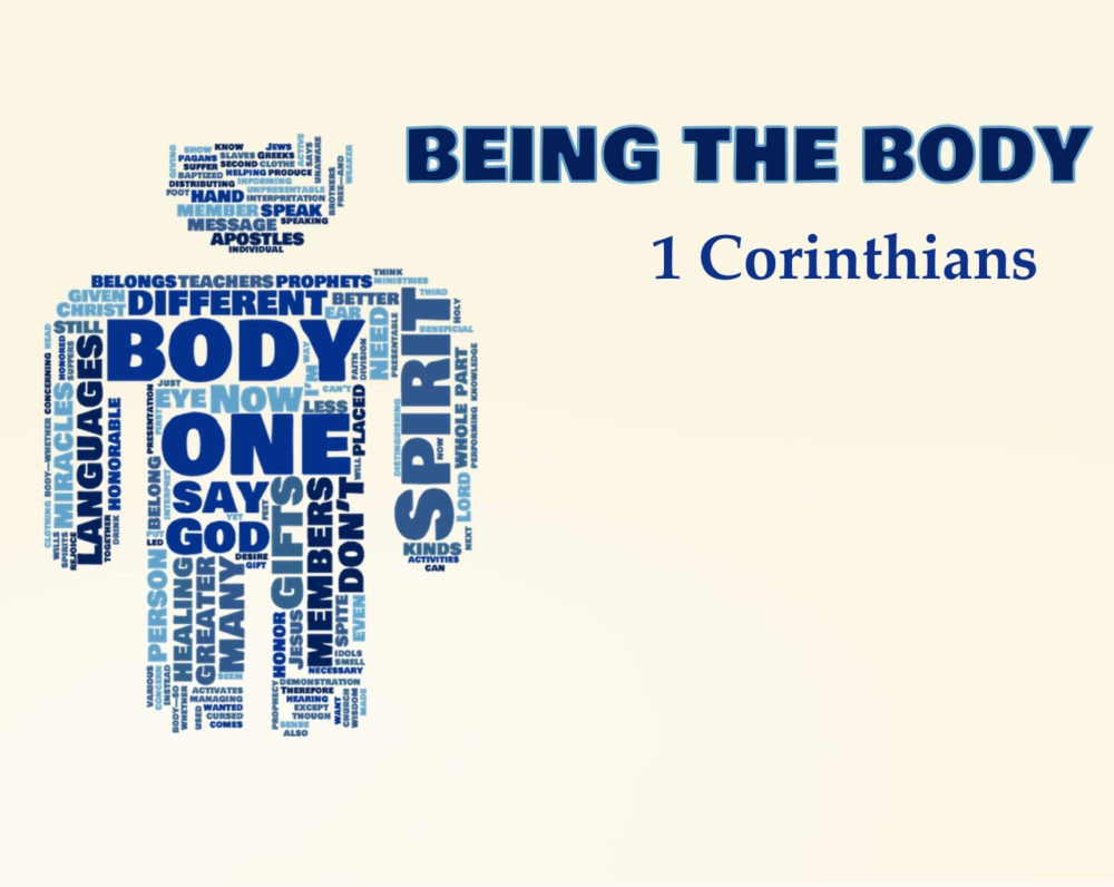 1 Corinthians: Being the Body