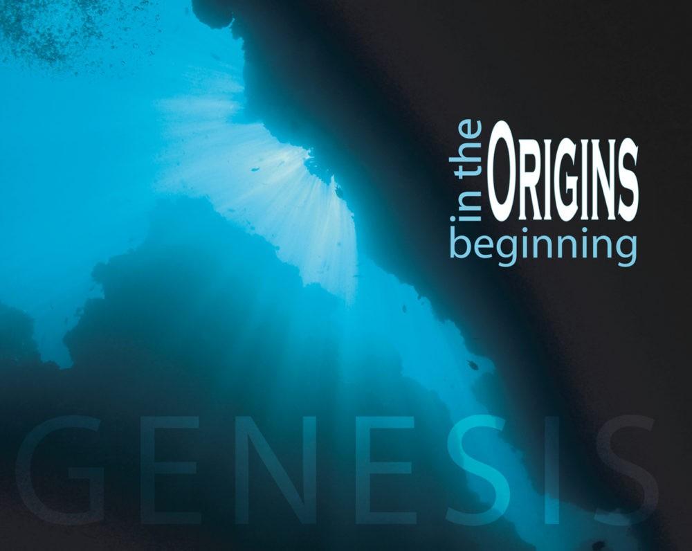 Genesis 1-11: Origins