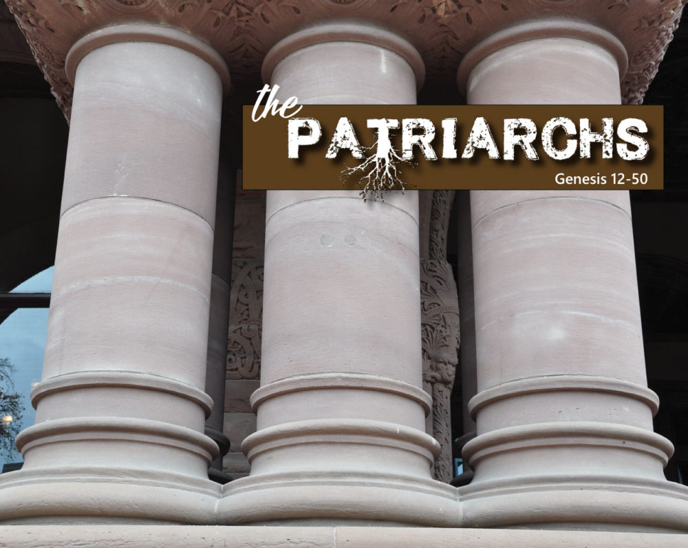 Genesis 12-50: Patriarchs