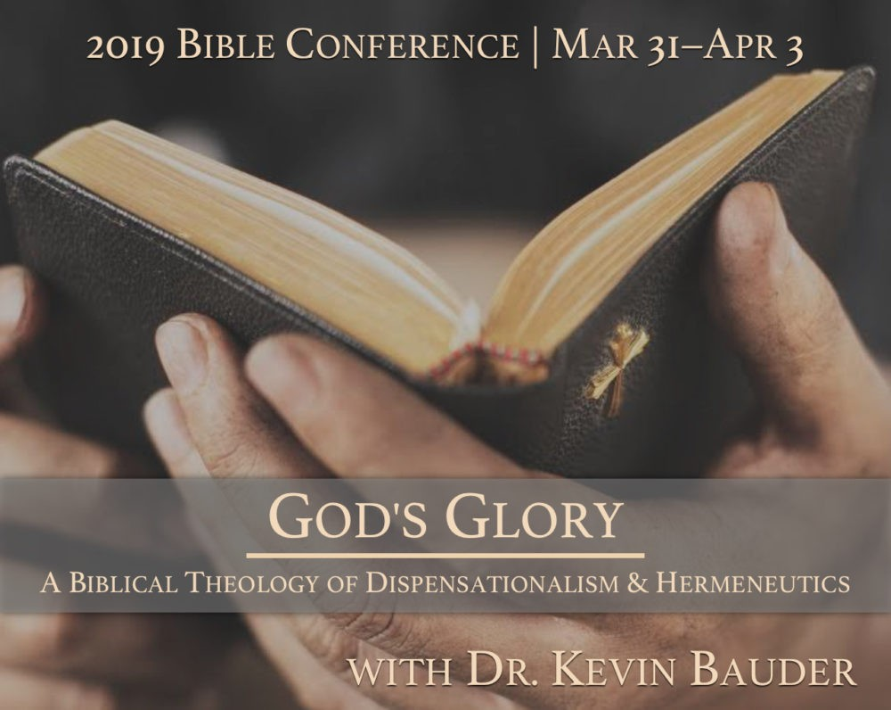 2019 Bible Conference: God\'s Glory