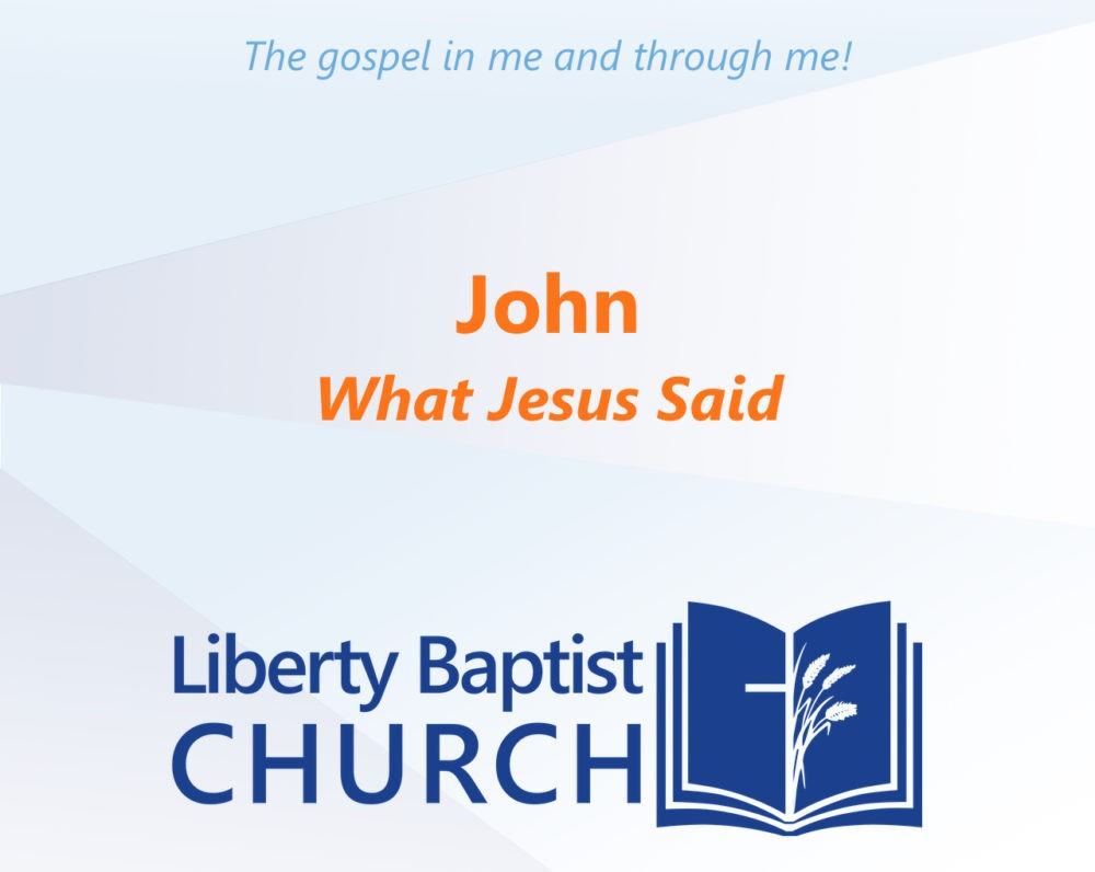 John: What Jesus Said