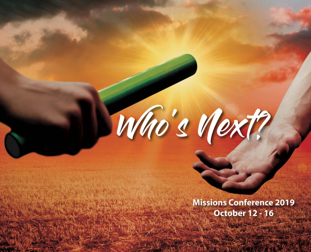 2019 Missions Conference: Who\'s Next?