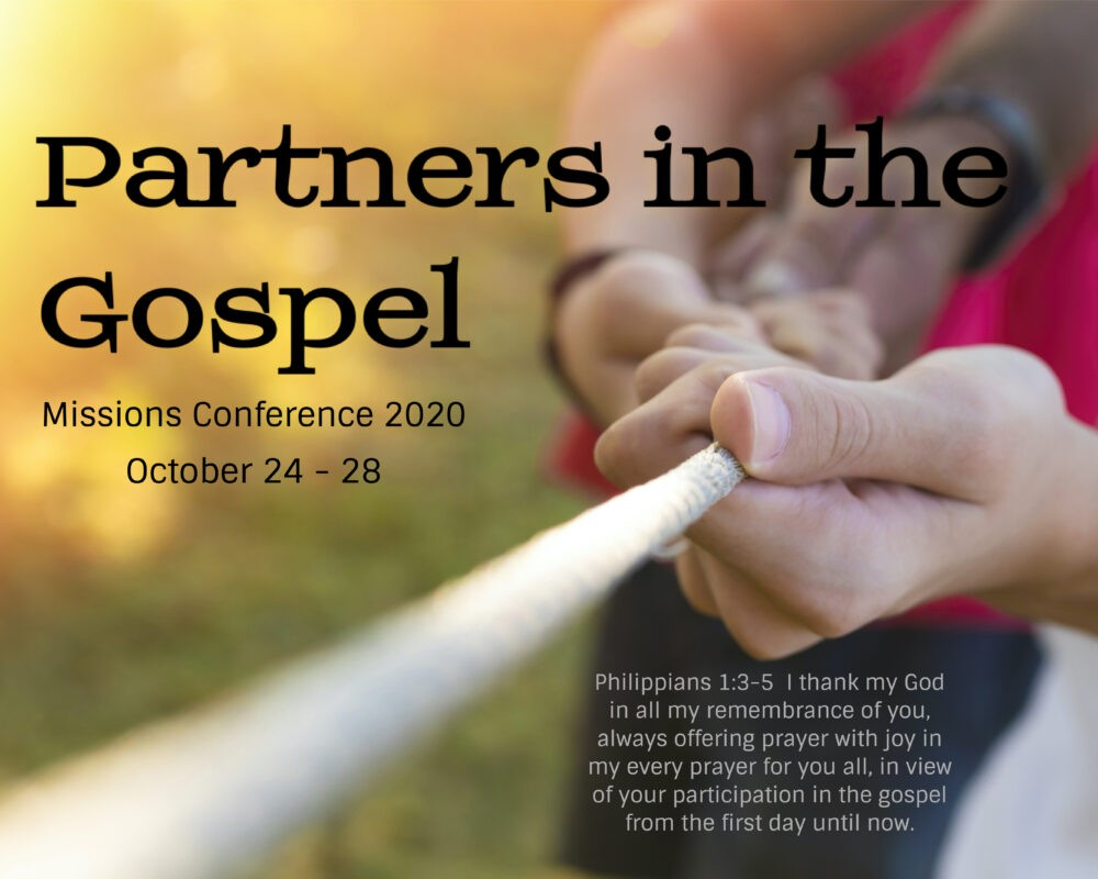 2020 Missions Conference: Partners in the Gospel