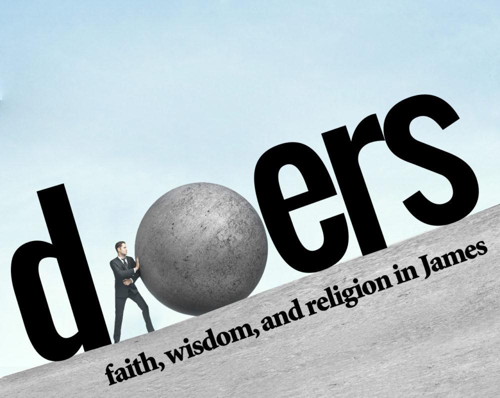 James: Doers